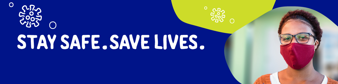 stay-safe-save-lives-banner-1140-284px.png